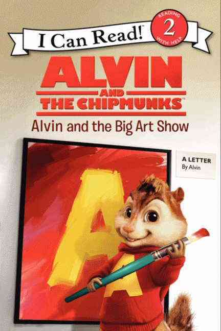 Alvin and the Chipmunks By Huelin, Jodi